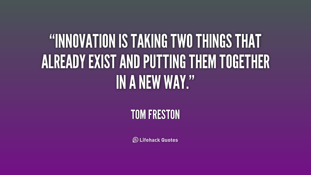Quotes On Innovation Fascinating Inspiring Quotes About Innovation
