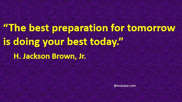 Adequate preparation