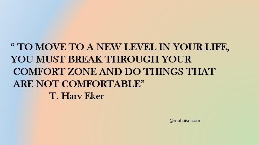 Comfort Zone Quotes comfort zone quote | Muhaise Comfort Zone Quotes